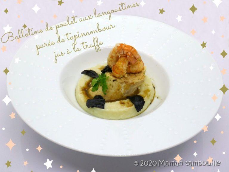 Read more about the article Ballotine de poulet aux langoustines, purée de topinambour, sauce à la truffe